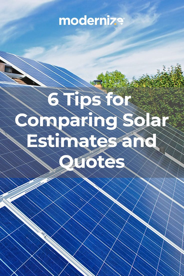 How To Evaluate Contractors Solar Panel Quotes Modernize Solar Solar Panels Solar Energy Panels