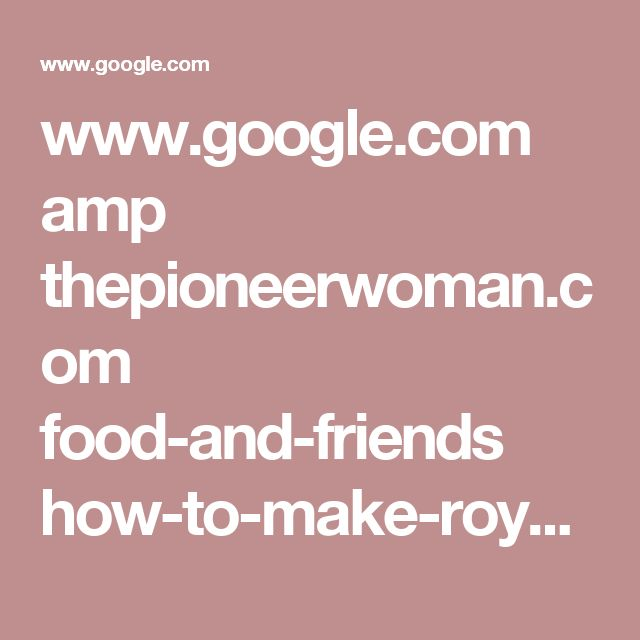 www.google.com amp thepioneerwoman.com food-and-friends how-to-make-royal-icing-without-meringue-powder amp