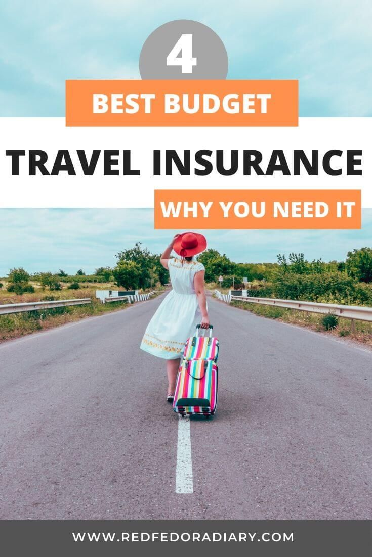 4 Budget Travel Insurance Why You Need Them Travel Insurance