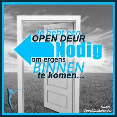 #Logisch! #Quote: Je hebt een OPEN deur nodig om ergens binnen te komen...