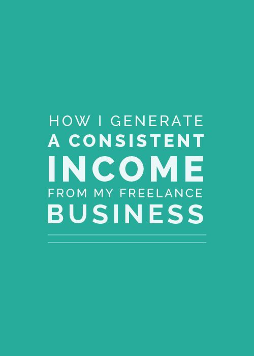 How I Generate a Consistent Income from My Freelance Business - Elle & Company