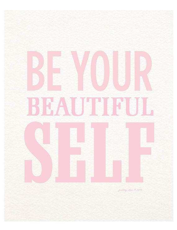 Be Your Beautiful Self Print - Typography - Beauty - Inspirational - Motivational - Art Print