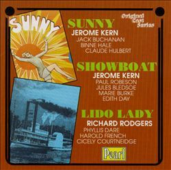 Sunny/Showboat/Lido Lady [Original London Casts] - Original London Casts : Songs, Reviews, Credits, Awards : AllMusic.  Lido Lady (1926) was by Rodgers and Hart.  Pathe filmed 2:25 of the show without sound, mostly choreography, available here:  http://www.britishpathe.com/video/snips-snapped-from-lido-lady