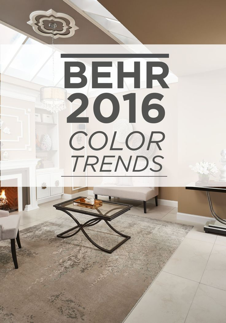 104 best behr 2016 color trends images on pinterest Trending interior paint colors