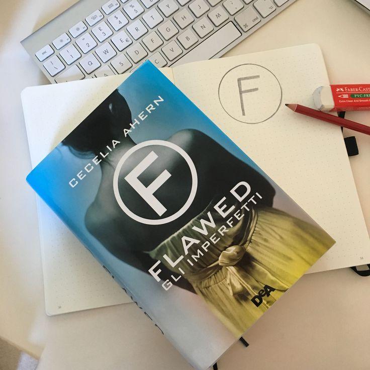 """Words of books: Recensione   """"Flawed. Gli imperfetti"""" di Cecelia Ahern edito da De Agostini Young Adult"""
