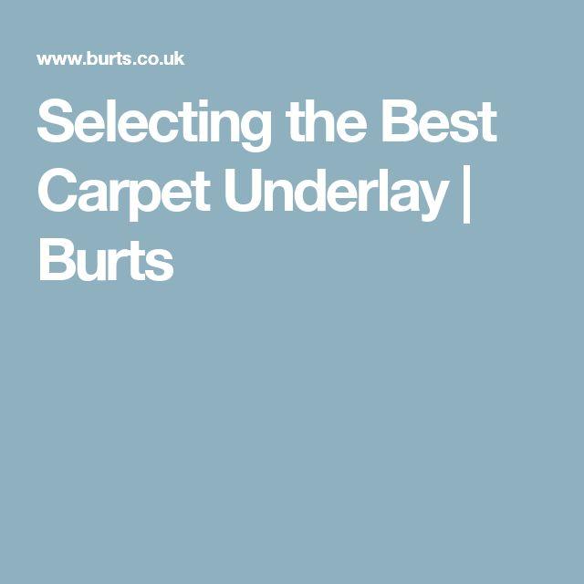 Selecting the Best Carpet Underlay | Burts