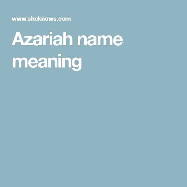 Azariah name meaning
