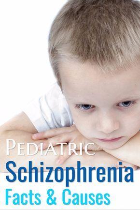 Pediatric Schizophrenia Facts & Causes - Behavioral Issues in Children