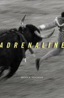 Adrenaline / Brian B. Hoffman. Classmark:  W8.HOF 3