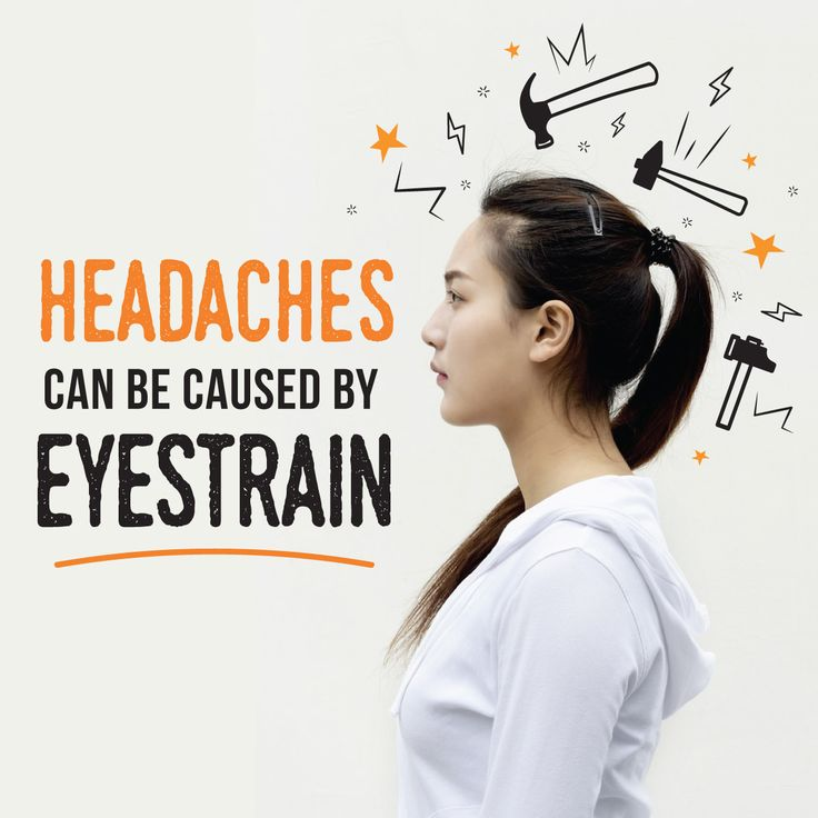 HEADACHES CAUSED BY eyestrain are often associated with other vision problems! If you're suffering from headaches, come visit us! We would love to help you.