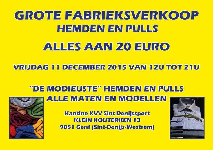 Grote fabrieksverkoop hemden en pulls heren -- Sint-denijs-westrem -- 11/12