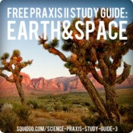 This PRAXIS II study guide specifically covers the earth and space sciences portion of the PRAXIS II Middle School Science (0439) and PRAXIS II General Science: Content Knowledge (0435) exams.  Here you'll find practice PRAXIS questions and detailed...