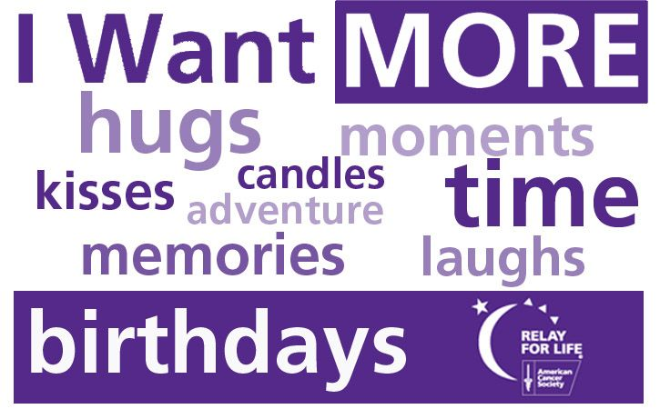 Relay for Life: Birthday, Fight Cancer, Relay For Life 2014, Cancer Awareness, Life Ideas, Cancer Fundrai, Random Pin, Relay Ideas, Life Relayforlif