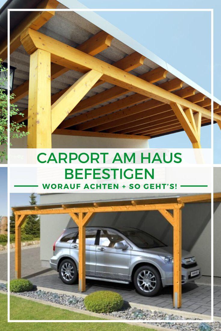 Carport am Haus Die Befestigung eines Carports am Haus