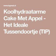 Koolhydraatarme Cake Met Appel - Het Ideale Tussendoortje (TIP)