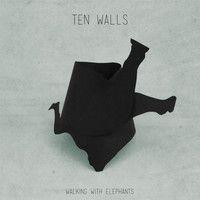 Walking With Elephants by Ten Walls on SoundCloud