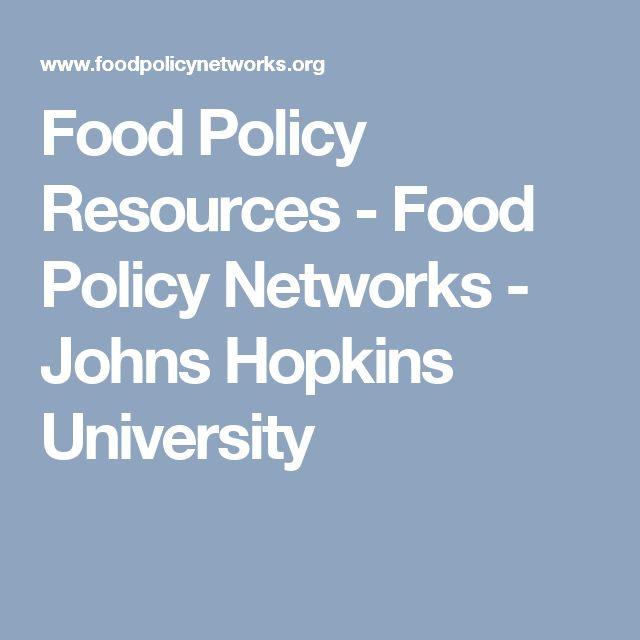 Food Policy Resources - Food Policy Networks - Johns Hopkins University