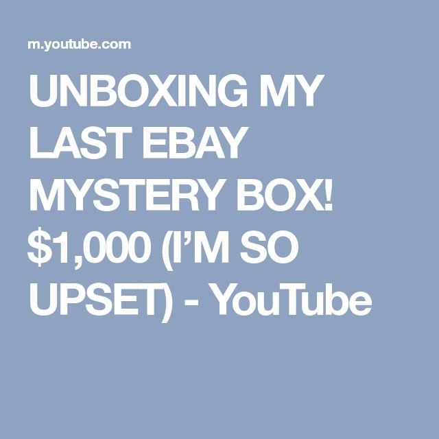 UNBOXING MY LAST EBAY MYSTERY BOX! $1,000 (I'M SO UPSET) - YouTube