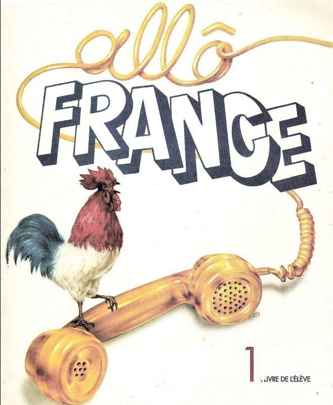 Allo France. Livre de l'élève, niveau 1. Publisher: Larousse (1995)