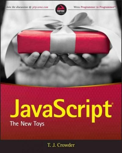 Javascript: The New Toys: Website Associated With Book
