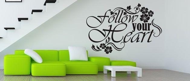 Follow your Heart (1627) / Samolepky na zeď, stěnu a nábytek