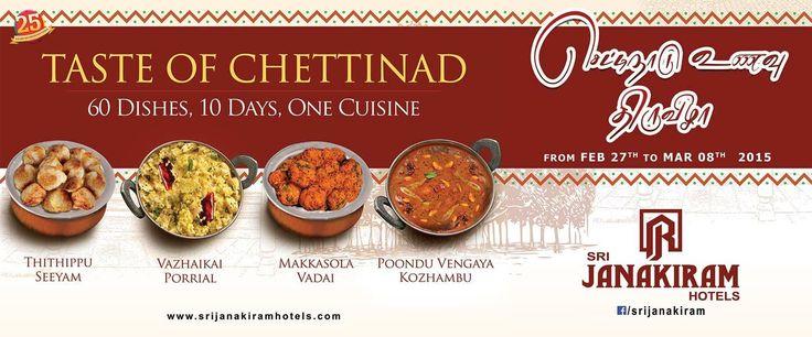 Chettinad Unavu Thiruvizha !! From Feb 27th to March 8th. 60 Dishes, 10 Days, one Cuisine !!! Taste the rich, aromatic #chettinad_cuisine  at #Srijanakiram_Hotels