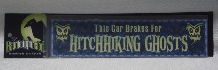 Disney Haunted Mansion THIS CAR BRAKES HITCHHIKING GHOST Magnetic Bumper Sticker