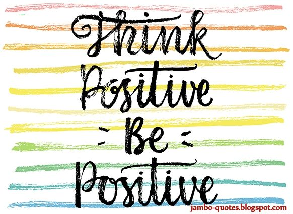 positive thinking, positive thinking quotes, positive thoughts, appreciation quotes, uplifting quotes, short inspirational quotes, encouraging quotes, Inspirational Quotes, motivational sayings,