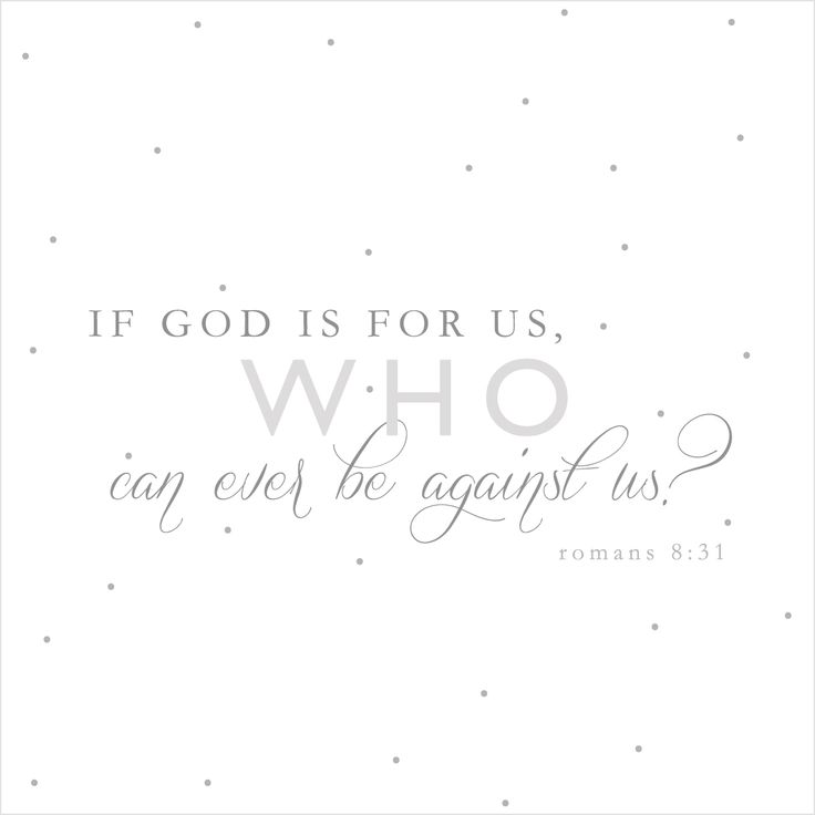 Cute bible Quotes   ... inspirational bible verses , romans 8:31 , uplifting bible verses