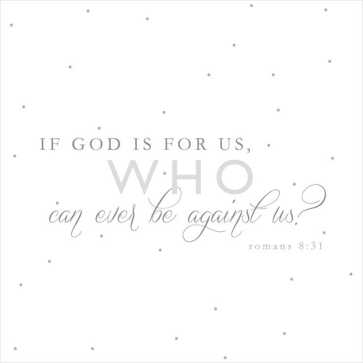 Cute bible Quotes | ... inspirational bible verses , romans 8:31 , uplifting bible verses