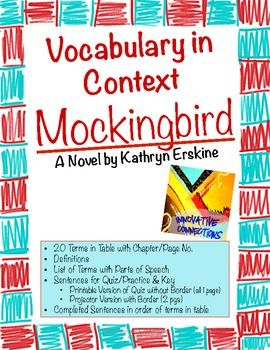 Vocabulary for Terms and Test for Mockingbird by Kathryn Erskine-20 Selected Terms in a Table with both Chapter and Page Numbers-Definitions Li...$2