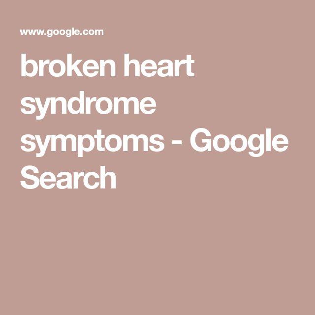 broken heart syndrome symptoms - Google Search