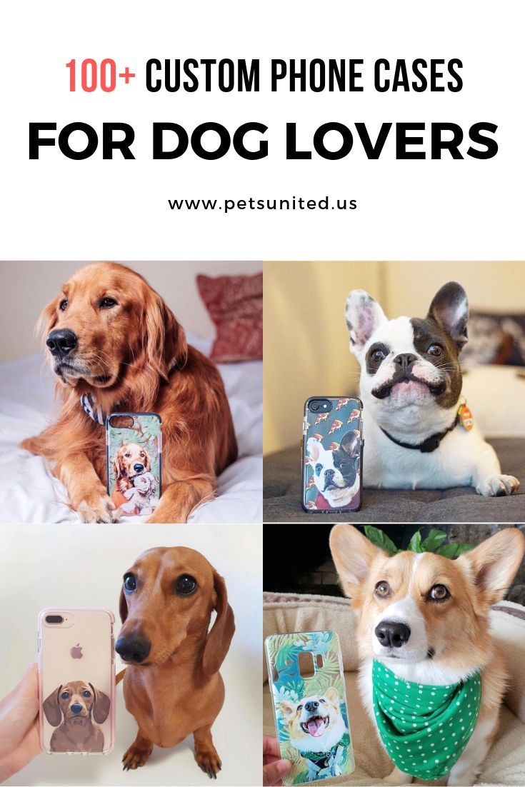 The Perfect Custom Phone Case Ideas Dog Owner Will Love Love Your Pet As Much As You Say You Do Then You Ll Be More Than Dog Lovers Pets Gifts For Dog