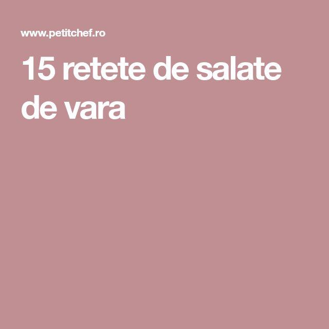 15 retete de salate de vara