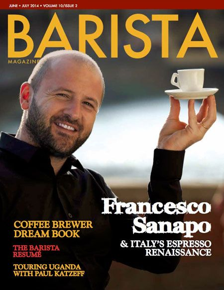 The+June+++July+2014+Issue+of+Barista+Magazine+features+stories+on: Francesco+Sanapo+&+Italy's+Espresso+Renaissance Coffee+Brewer+Dream+Book Coffea+Academiae The+Barista+Resumé Master+Q+&+A+with+COE's+Susie+Spindler Field+Reports+from+Paris,+Tokyo,+and+Uganda And+more!  92+pages.