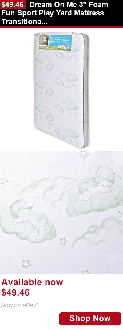 Crib Mattresses: Dream On Me 3 Foam Fun Sport Play Yard Mattress Transitional Crib BUY IT NOW ONLY: $49.46