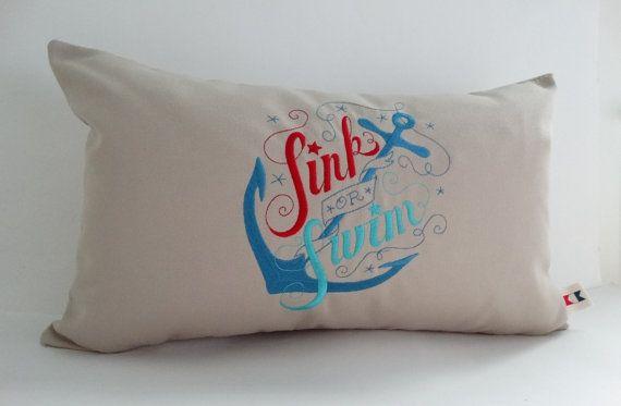 Sunbrella Indoor/Outdoor Pillow Cover, Sink Or Swim Beach Pillow, Anchor Pillow Cover, Sunbrella Pillow Cover, Embroidered Pillow Cover