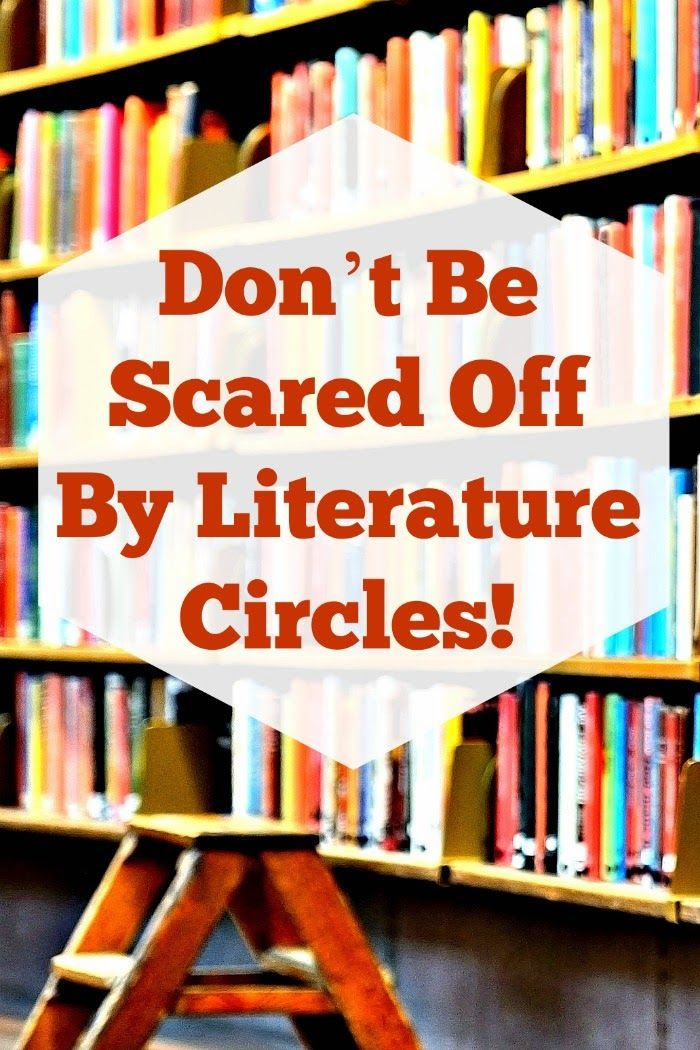 Don  t Be Scared Off by Literature Circles