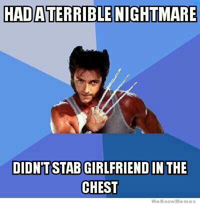 What are some of the funniest Wolverine memes? Description from quora.com. I searched for this on bing.com/images