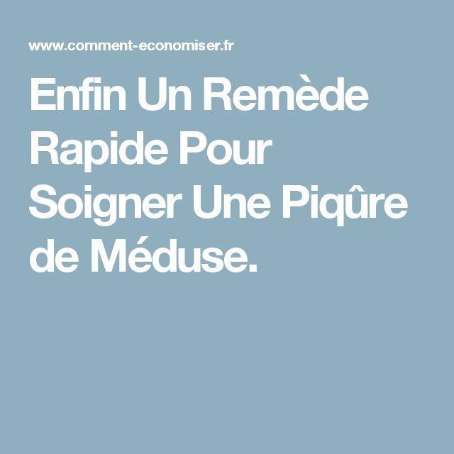 Enfin Un Remède Rapide Pour Soigner Une Piqûre de Méduse.