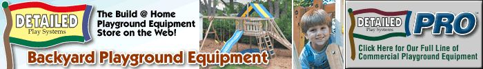 Wooden Playsets and Playground Equipment Plans Kits & Accessories