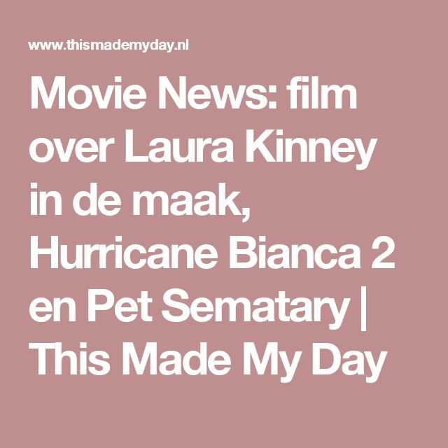Movie News: film over Laura Kinney in de maak, Hurricane Bianca 2 en Pet Sematary | This Made My Day
