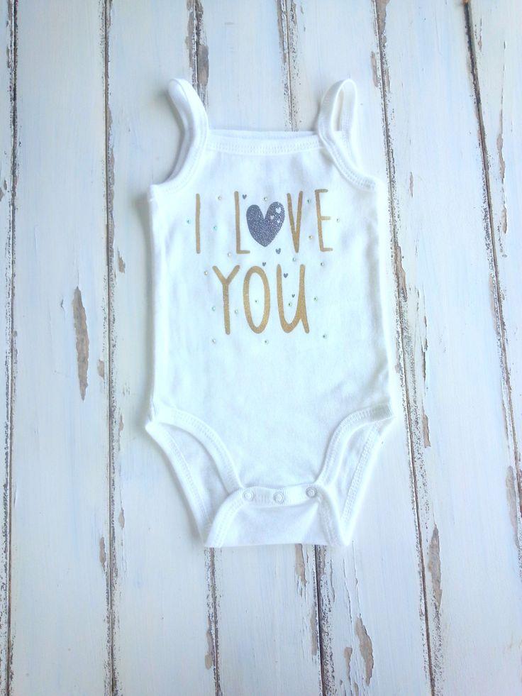 I Love You Bodysuit, Baby Girls Bodysuit, Love Bodysuit, Girls Bodysuit 6 Months, White and Gold Onesie, Sweet Onesie, Rhinestones Bodysuit by PinkAndBlueSugar on Etsy