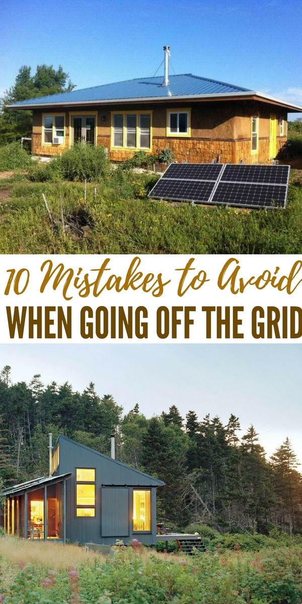 10 Mistakes to Avoid When Going Off The Grid - The last thing you want is to go off the grid knowing nothing about the wilderness, food preservation, etc. It's also important that you become a handyman. By this, I mean learn how to fix things when they break rather than replace them.