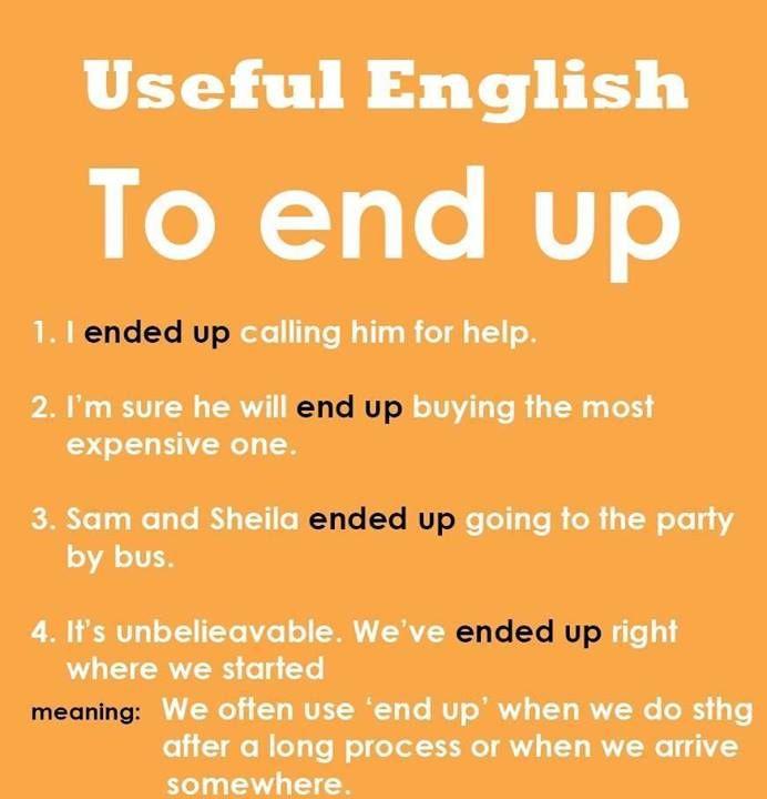 Phrasal verb 'End Up'