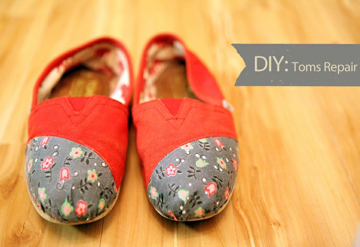 DIY: Toms Repair Makeover