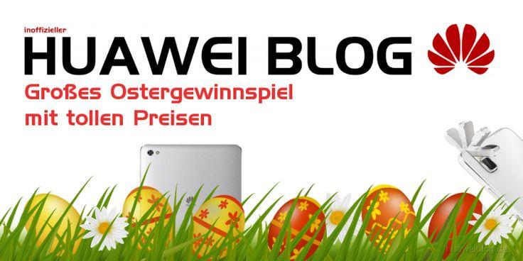 Huaweiblog – Ostergewinnspiel – letzte Frage #Allgemein #Gewinnspiel #Huawei_Shot_X