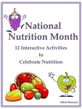 Reinforce healthy eating with these 12 interactive handouts to celebrate National Nutrition Month (March). | by Beth Hammett the Educator Helper