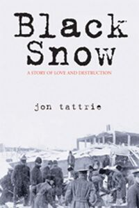 Black Snow by Jon Tattrie | Mysteries of Canada • The Halifax Explosion of 1917