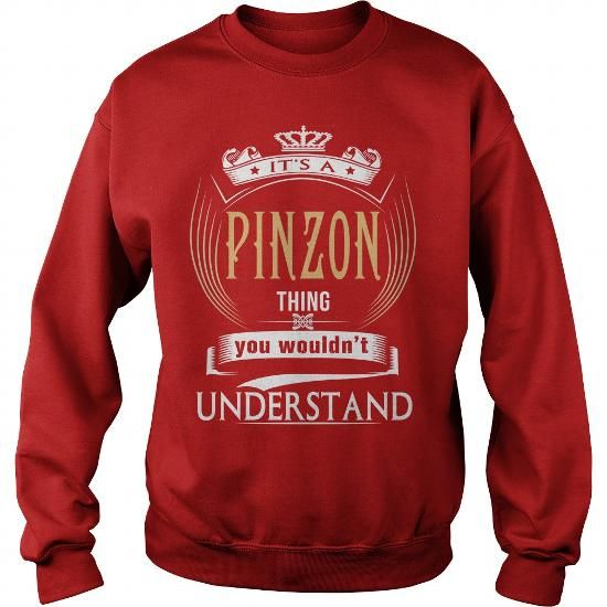 Awesome Tee  PINZON  Its a PINZON Thing You Wouldnt Understand  T Shirt Hoodie Hoodies YearName Birthday T-Shirts